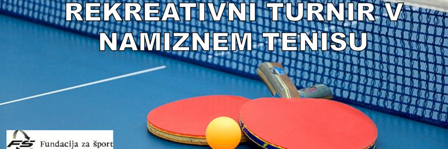 Športno društvo KAPLJA VAS vabi na REKREATIVNI TURNIR V NAMIZNEM TENISU
